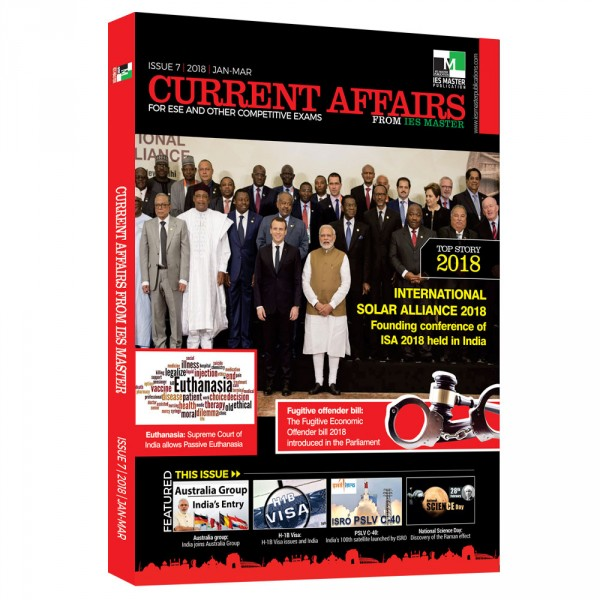 Current Affairs for ESE and Other Competitive Exams (ISSUE 7| 2018 |Jan-Mar)