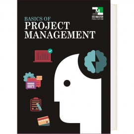 BASICS OF PROJECT MANAGEMENT