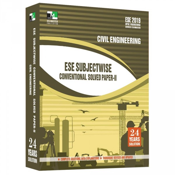 ESE 2019 - Civil Engineering ESE Subjectwise Conventional Solved Paper 2