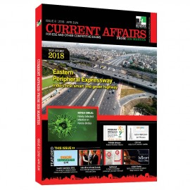 Current Affairs for ESE and Other Competitive Exams (ISSUE 8| 2018 |Apr-Jun)