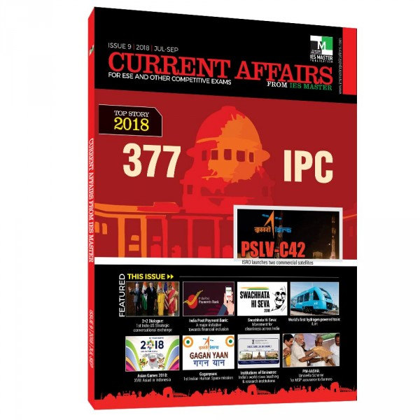 Current Affairs for ESE and Other Competitive Exams (ISSUE 9| 2018 |Jul-Sep)