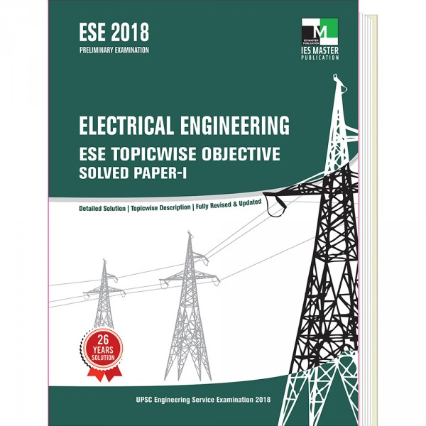 ESE 2018 - Electrical Engineering ESE Topicwise Objective Solved Paper - 1