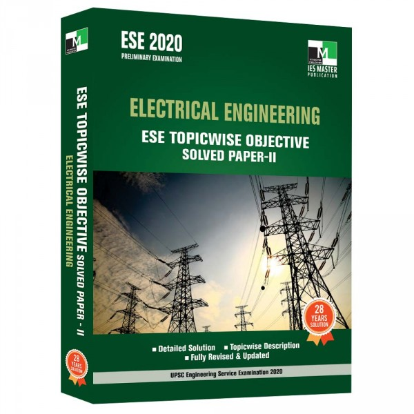 ESE 2020 - Electrical Engineering ESE Topicwise Objective Solved Paper - 2
