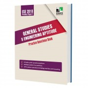 ESE 2018 Prelims Paper 1 - General Studies and Engineering Aptitude Practice Questions Book