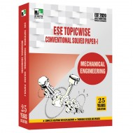 ESE 2020 - Mechanical Engineering ESE Topicwise Conventional Solved Paper 1