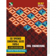 CIVIL ENGINEERING - ESE TOPICWISE CONVENTIONAL SOLVED PAPER - 2