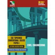 CIVIL ENGINEERING - ESE TOPICWISE CONVENTIONAL SOLVED PAPER – 1