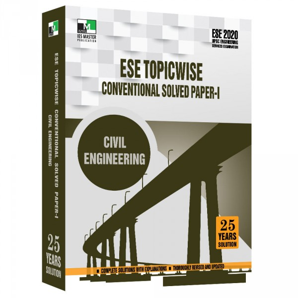 ESE 2020 - Civil Engineering ESE Topicwise Conventional Solved paper - 1