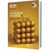 ESE 2018 - Basics of Material Science and Engineering