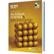 ESE - 2018 Basics of MATERIAL SCIENCE and ENGINEERING