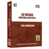ESE 2021 - Civil Engineering ESE Topic-wise Conventional Solved paper - 2