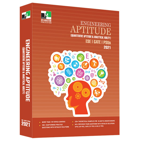 Engineering  Aptitude (Quantitative Aptitude and Analytical Ability) ESE, GATE, PSU 2021