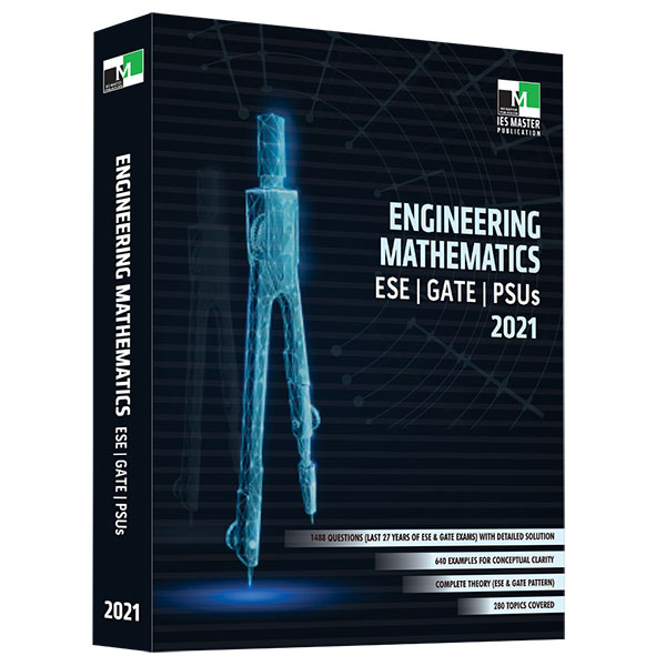 Engineering Mathematics - ESE,GATE,PSUs 2021