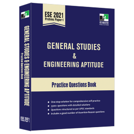 ESE 2021 Prelims Paper 1 - General Studies and Engineering Aptitude Practice Questions Book