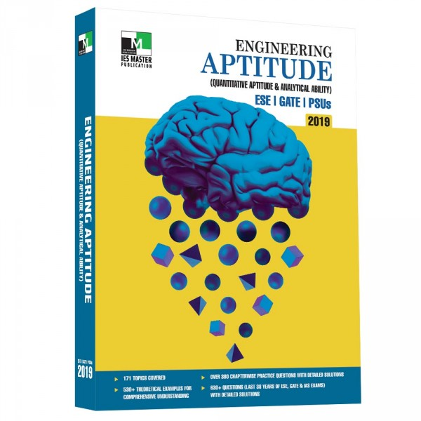 Engineering  Aptitude (Quantitative Aptitude and Analytical Ability) ESE, GATE, PSUs 2019