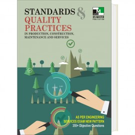 Standards & Quality Practices in Production, construction, Maintenance and services