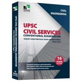 Civil Engineering - UPSC Civil Services Conventional Examination - Subject-wise Previous Years Solved Paper 1
